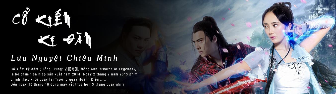 Cổ Kiếm Kỳ Đan: Lưu Nguyệt Chiêu Minh-